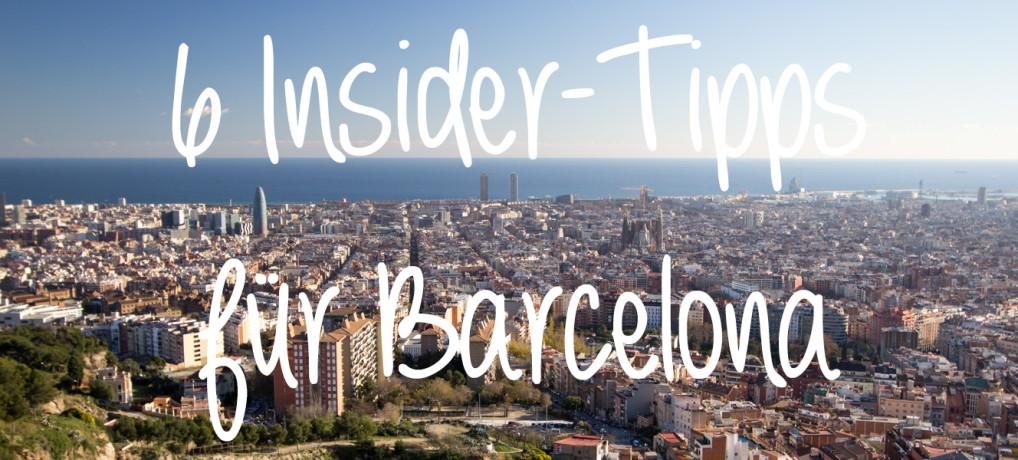 6 Insider-Tipps für Barcelona