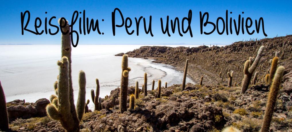 Mein Reisefilm: Peru-Bolivien-Rundreise