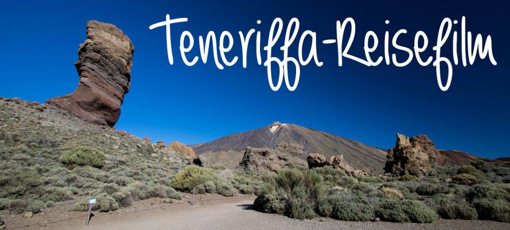 Eine Woche auf Teneriffa – mit Reisefilm