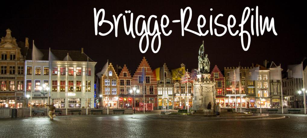 Ein Wochenende in Brügge  –  mit Reisefilm