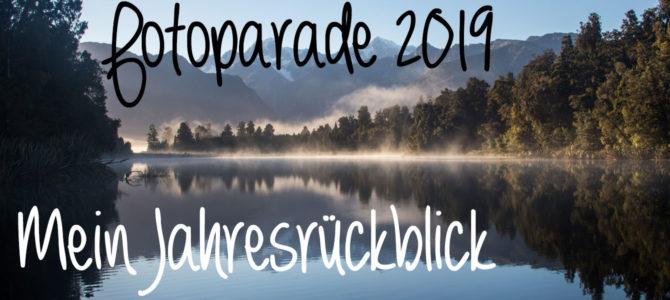 Fotoparade 2019 – Mein Jahresrückblick in Fotos